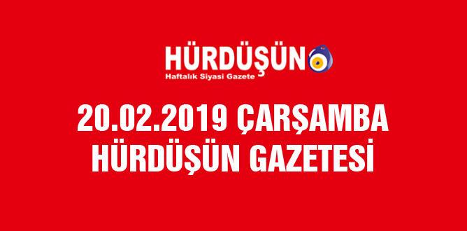 20 Şubat 2019 Hürdüşün Gazetesi