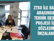 ZTSO İLE BAKKA ARASINDA 3 TEKNİK DESTEK PROJESİ İÇİN SÖZLEŞME İMZALANDI