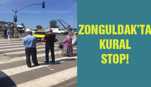 ZONGULDAK'TA KURAL STOP!