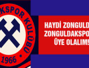 HAYDİ ZONGULDAK, ZONGULDAKSPOR'A ÜYE OLALIM!