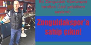ZONGULDAKSPOR'A SAHİP ÇIKIN!