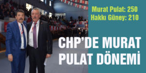 CHP'DE MURAT PULAT DÖNEMİ
