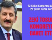 ZEKİ TOSUN KONGREYE DAVET ETTİ
