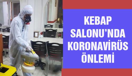 KEBAP SALONU'NDA KORONAVİRÜS ÖNLEMİ