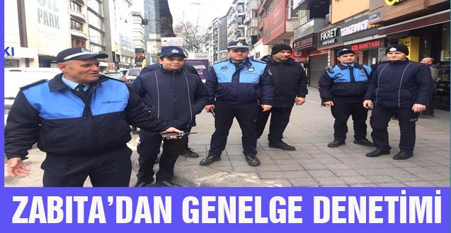 ZABITA'DAN GENELGE DENETİMİ