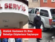 Atatürk Hastanesi Ek Bina Belediye Ekiplerince İlaçlanıyor
