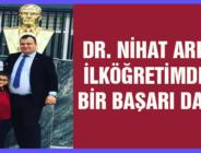 DR. NİHAT ARKAT İLKÖĞRETİMDEN BİR BAŞARI DAHA