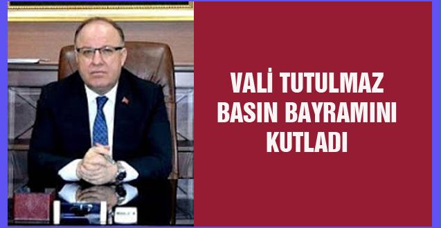 VALİ TUTULMAZ BASIN BAYRAMINI KUTLADI