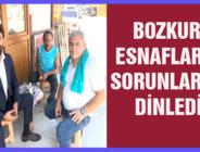 BOZKURT ESNAFLARIN SORUNLARINI DİNLEDİ
