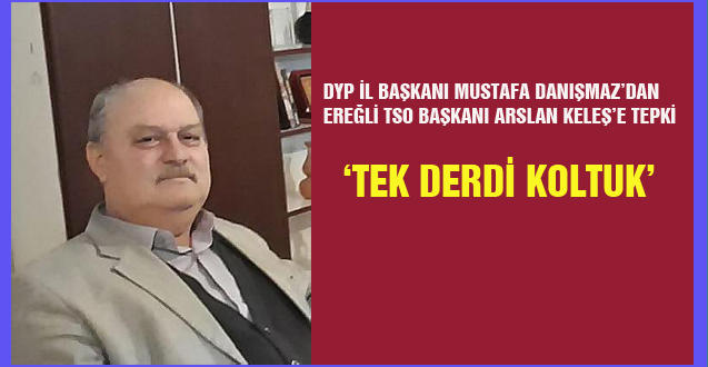 'TEK DERDİ KOLTUK'