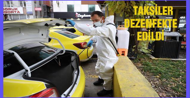 TAKSİLER DEZENFEKTE EDİLDİ