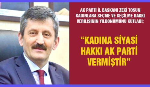 """KADINA SİYASİ HAKKI AK PARTİ VERMİŞTİR"""