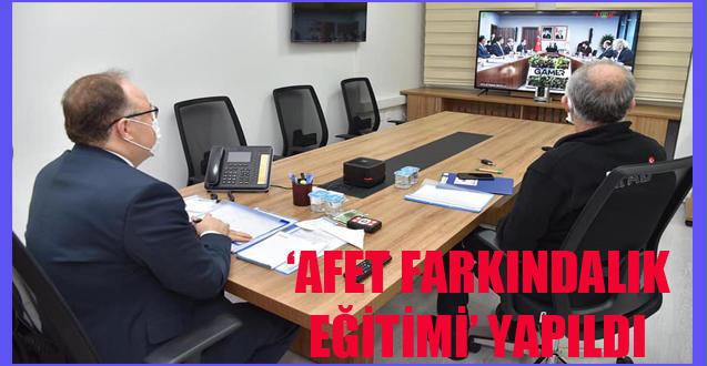 'AFET FARKINDALIK EĞİTİMİ' YAPILDI