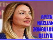 AYLİN NAZLIAKA ZONGULDAK'A GELİYOR