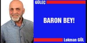 BARON BEY!