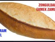 ZONGULDAK'TA EKMEK ZAMLANDI 230 GRAM 2 TL