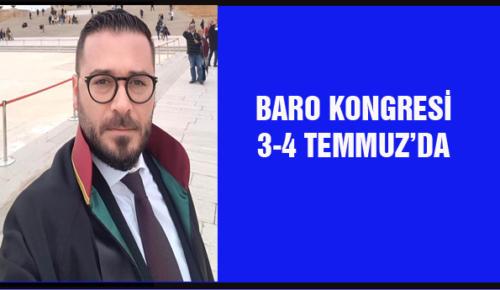 BARO KONGRESİ 3-4 TEMMUZ'DA