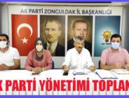 AK PARTİ YÖNETİMİ TOPLANDI