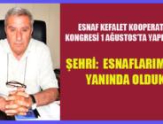 ESNAF KEFALET KOOPERATİFİ KONGRESİ 1 AĞUSTOS'TA YAPILACAK