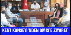 KENT KONSEYİ'NDEN GMİS'E ZİYARET