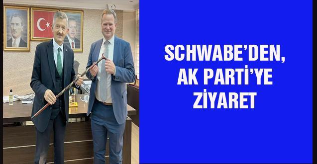 SCHWABE'DEN, AK PARTİ'YE ZİYARET