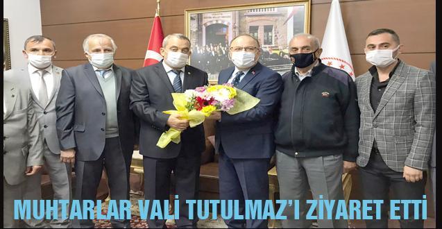 MUHTARLAR VALİ TUTULMAZ'I ZİYARET ETTİ